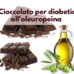 Anche i diabetici possono mangiare il cioccolato, ma all'olio di oliva