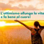 Perché l'ottimismo fa bene alla salute?