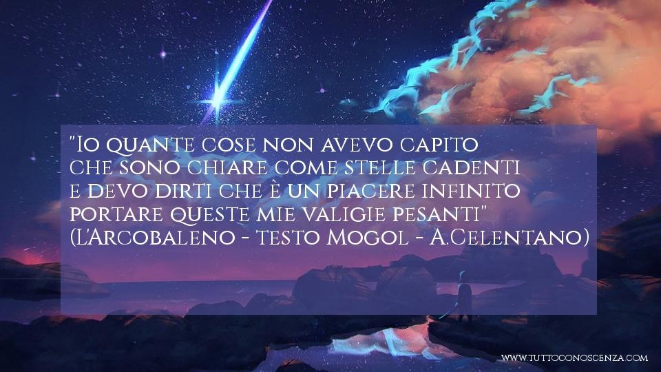 Frase da L'Arcobaleno - Mogol - A- Celentano