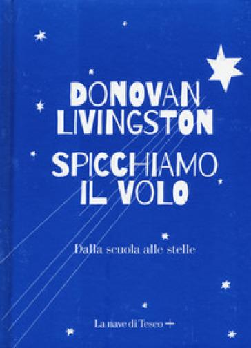 Libro Spicchiamo il Volo Livingston