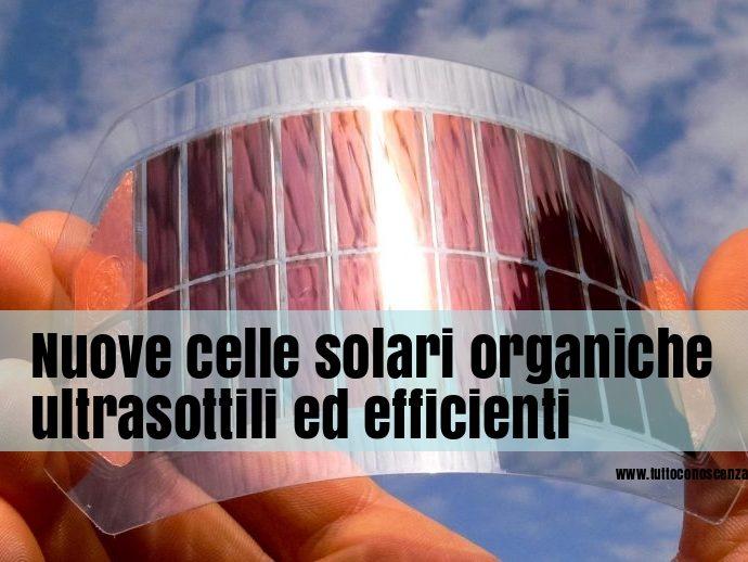 Celle solari organiche ultrasottili ed efficienti