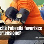 Pressione alta e obesità: qual'è il legame?