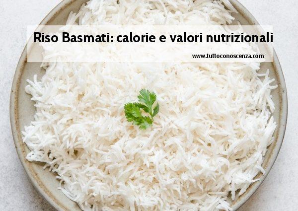 Riso Basmati valori nutrizionali