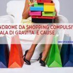 Acquisti compulsivi: quali sono le cause?