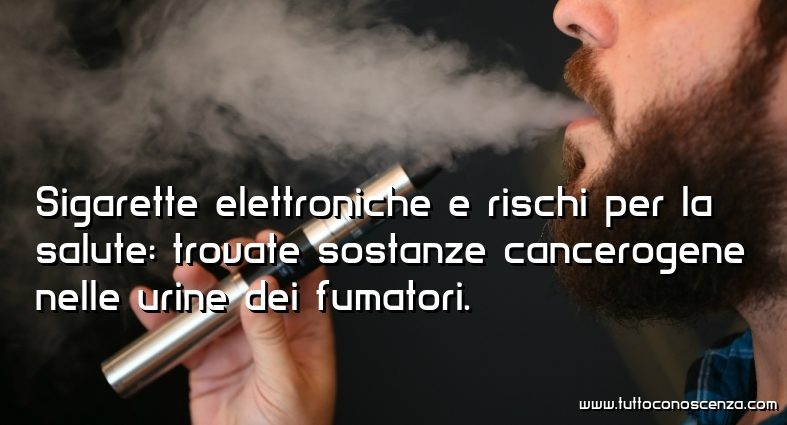 Sigarette elettroniche cancerogene