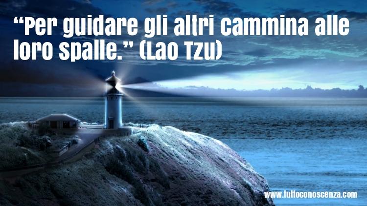 Frase di Lao Tzu Guidare gli altri