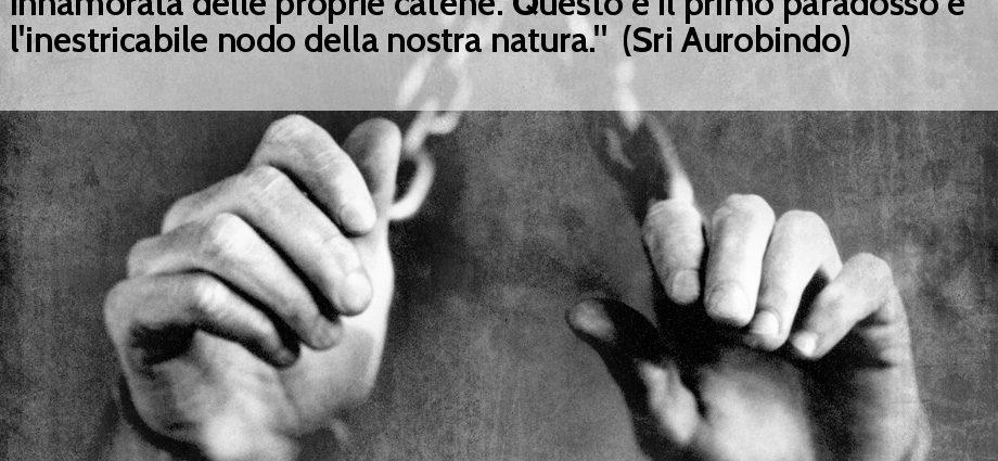 Frase Sri Aurobindo schiavitù