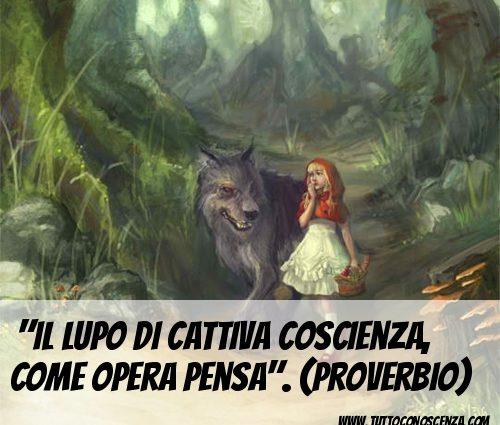 Proverbio Lupo cattiva coscienza