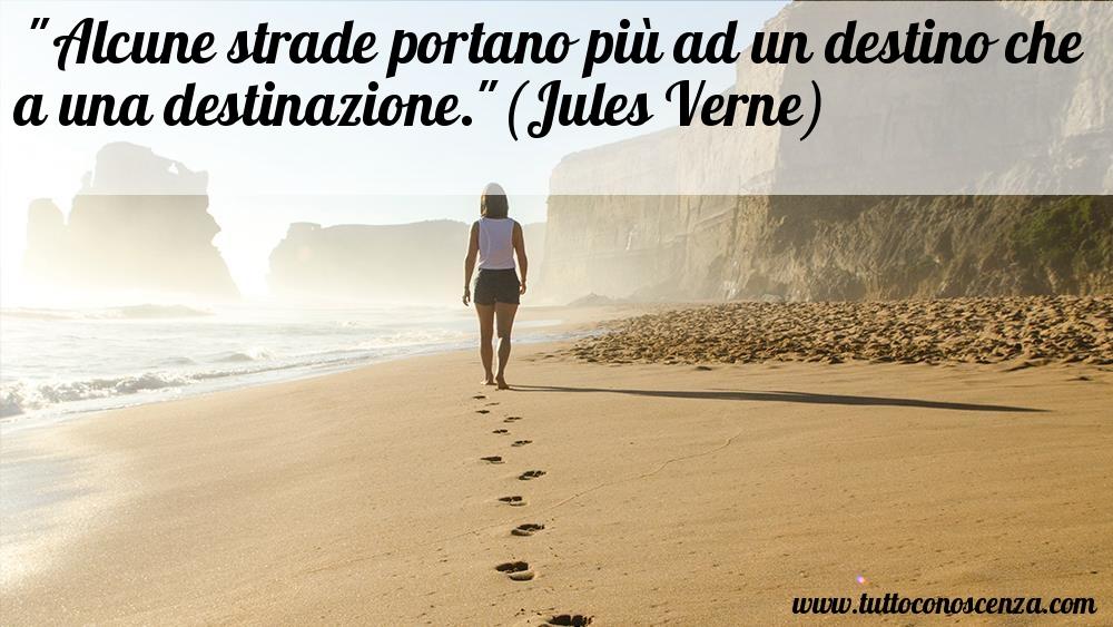 Frase di Jules Verne su destino e destinazione