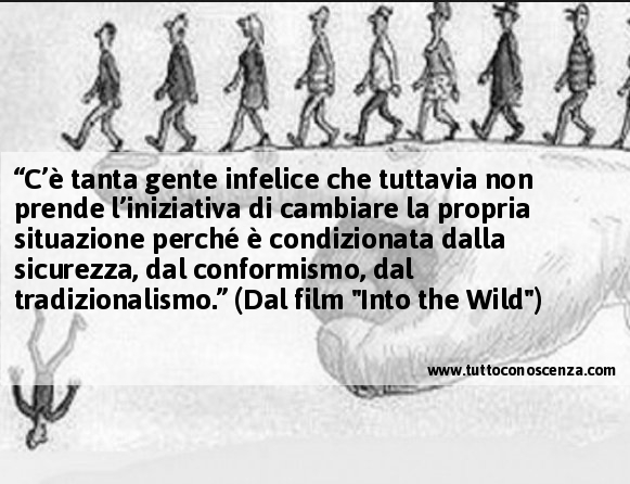 Frase sul conformismo dal film Into the Wild