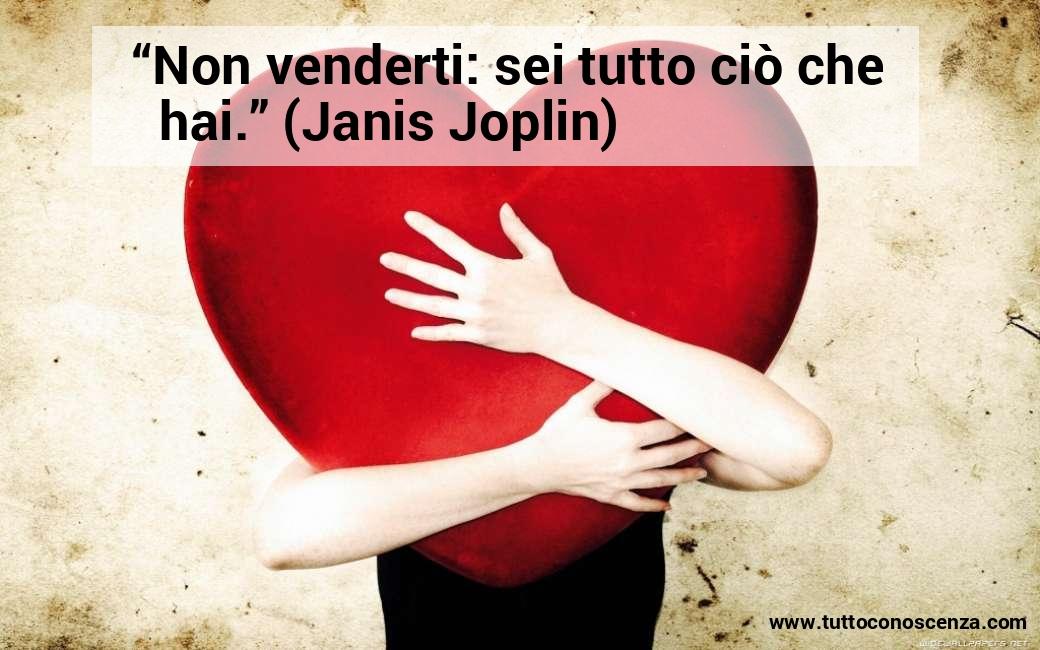 Frase di Janis Joplin