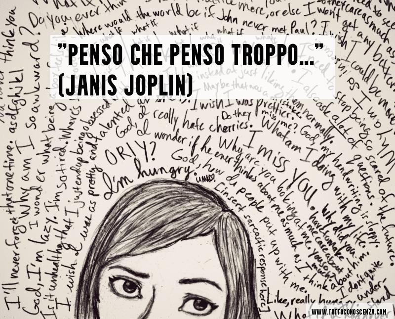 Frase Janis Joplin Penso Troppo