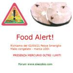 Allerta richiamo alimentare per Pesce Smeriglio Mako congelato Lodi