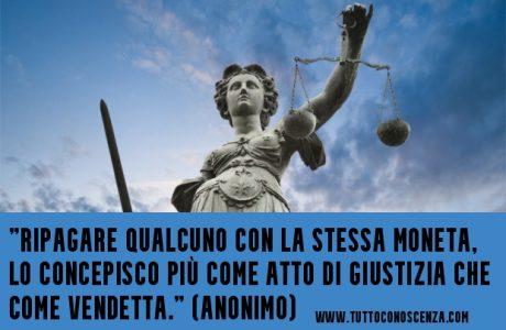 Frase sulla vendetta giustizia